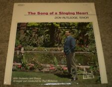 The Song Of A Singing Heart Don Rutledge~RARE Christian Gospel Worship Tenor