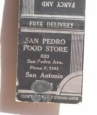 1940s San Pedro Food Store 820 San Pedro Ave. San Antonio TX Bexar Co Matchbook