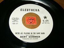 BERT SOMMER - WE'RE ALL PLAYING IN THE SAME BAND - IT'S A  / LISTEN - POP
