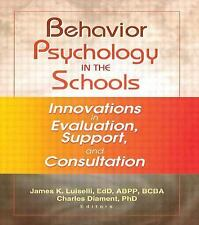 Behavior Psychology in the Schools: Innovations in Evaluation, Support-ExLibrary