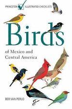 Birds of Mexico and Central America: By Ber Van Perlo