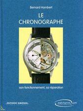 Le Chronographe, son fonctionnement, sa réparation, 6e ed.
