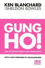 Gung Ho! by Ken Blanchard & Sheldon Bowles NEW