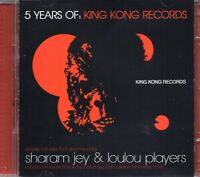 5 Years Of King Kong Records (2 x CD) Sharam Jey & Loulou Players