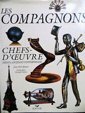 Les Compagnons, chefs-d'oeuvre inédits, anciens et contemporains