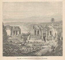 A1229 Taormina - Teatro Greco - Xilografia - Stampa Antica del 1895 - Engraving