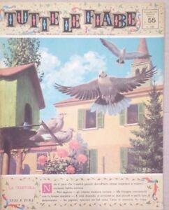 TUTTE LE FIABE DELLA NONNA -LA TORTORA-RIVISTA DEL 1963-ANNO 2 N.55 PER BIMBI