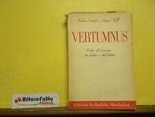 L 5.822 LIBRO VERTUMNUS DI CARLO LANDI E ANGELO WOLF 1948