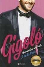 Gigolo. El amor tiene un precio (Spanish Edition)-ExLibrary
