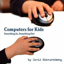 Computers for Kids: Something In