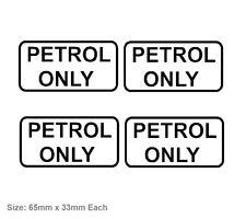 4x PETROL ONLY Vinyl Decal Sticker Wrong Fuel Saftey Unleaded Hyundai Toyota etc