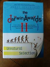 The Darwin Awards II : Unnatural Selection by Wendy Northcutt (2001, Hardcover)