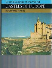 Castles of Europe (Great Buildings of World) by Geoffrey Hindle HC DJ 1968