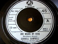 """CORNELL CAMPBELL - SHE WEARS MY RING  7"""" VINYL"""