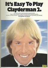 It's Easy to Play Clayderman 2. 14 titles made famous by Clayderman - songbook.