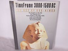 Time Frame: The Age of God Kings : 3000 - 1500 B. C. TimeFrame Series