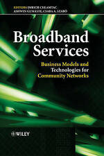 NEW Broadband Services: Business Models and Technologies for Community Networks