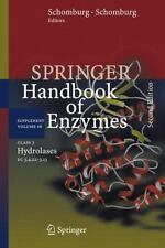 Springer Handbook of Enzymes Ser.: Class 3 Hydrolases : Ec 3. 4. 22-3. 13 S6...