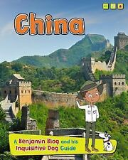 China: A Benjamin Blog and His Inquisitive Dog Guide (Country Guides, with Benj