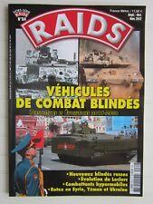RAIDS hors série N° 64 / Véhicules de combat blindés,perspectives 2017-2030