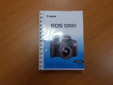 CANON EOS 1200D CAMERA PRINTED USER MANUAL GUIDE HANDBOOK 342 PAGES A5