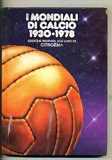 Citroen Italia # I MONDIALI DI CALCIO 1930-1978 # Citroen