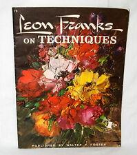 Vintage Walter Foster Art Book Leon Franks On Techniques Portrait Still Life