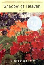 NEW - Shadow of Heaven: Poems by Voigt, Ellen Bryant