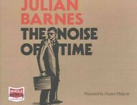 The Noise of Time by Julian Barnes CD AUDIO BOOK NEW SEALED WHOLE STORY AUDIO