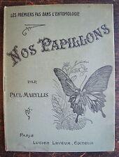 MARYLLIS PAUL: Les premiers pas dans l'entomologie. 4  chromos, (1920)