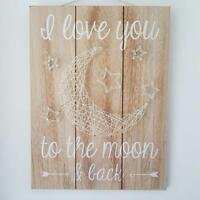 I LOVE YOU TO THE MOON AND BACK CHIC SHABBY STRING ART WOODEN WALL PLAQUE