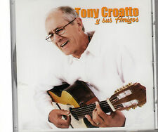 TONY CROATTO. TONY CROATO - Y SUS AMIGOS - CD