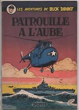 Buck Danny 14? PATROUILLE A L'AUBE. Dupuis 1955 EO.  Très Bel exemplaire