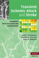 Transient Ischemic Attack and Stroke: Diagnosis, Investigation and Management (C
