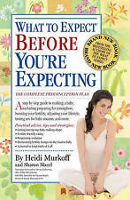 What to Expect Before You're Expecting by Heidi E. Murkoff, Sharon Mazel (Paper…