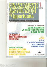 FINANZIAMENTI AGEVOLAZIONI E OPPORTUNITA' - ANNO 1 - DICEMBRE 1997 - N.1