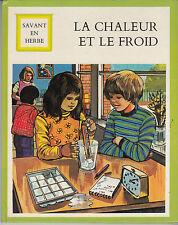 La chaleur et le froid - French Children's Book - HC 1975 Vintage Illustrated