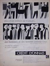 PUBLICITÉ AU CREDIT LYONNAIS PLUS D'1 MILLION DE FRANÇAIS D'HOMMES ET FEMMES