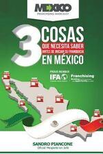 Las 3 Cosas Que Necesita Saber Antes de Iniciar Su Franquicia en México by...