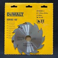 DEWALT DT4008 Serie 40 170mm x 30mm 12T Sega Circolare TCT Lama. Rip Cut Legno