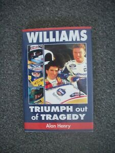 WILLIAMS,TRIUMPH OUT OF TRAGEDY BY ALAN HENRY,EXCELLENT.