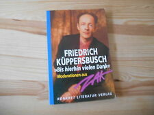 Satire Friedrich Küppersbusch - Bis hierhin vielen Dank KONKRET Moderationen ZAK
