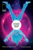 Void Trip #4 Image Comic 1st Print 2018 unread NM