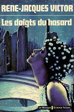 Les doigts du hasard // René Jacques VICTOR // Le Masque - Science fiction