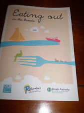 EATING OUT IN THE NORFOLK AND SUFFOLK BROADS PAPERBACK,HOLIDAY INFORMATION
