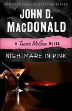 Nightmare In Pink: A Travis Mcgee Novel: By John D. MacDonald