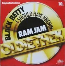 "RAM JAM - BLACK BETTY / I SHOULD HAVE KNOWN  -  7""  - 45 RPM"