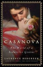 Casanova: The World of a Seductive Genius