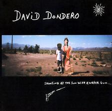 David Dondero Shooting At the Sun with a Water Gun CD