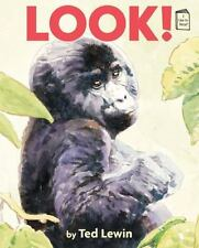 I Like to Read: Look! by Ted Lewin (2014, Picture Book)